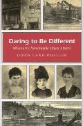 Daring to Be Different: Missouri's Remarkable Owen Sisters