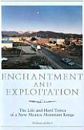 Enchantment and Exploitation: The Life and Hard Times of a New Mexico Mountain Range