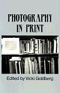 Photography in Print : Writings From 1816 To the Present (81 Edition)
