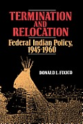 Termination & Relocation Federal Indian