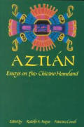 Aztlan : Essays on the Chicano Homeland (89 Edition)