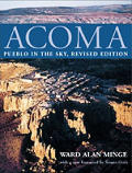 Acoma: Pueblo in the Sky