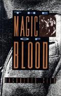 Magic Of Blood