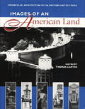 Images of an American Land : Vernacular Architecture in the Western United States (97 Edition)