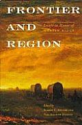 Frontier and Region: Essays in Honor of Martin Ridge