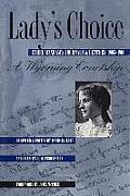 Ladys Choice Ethel Waxhams Journals & Letters 1905 1910