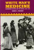 White Mans Medicine The Navajo & Governm