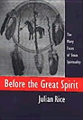 Before The Great Spirit The Many Faces