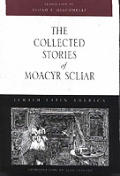 The Collected Stories of Moacyr Scliar