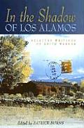In the Shadow of Los Alamos Selected Writings of Edith Warner