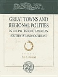 Great Towns & Regional Polities In Pre