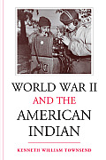 World War II and the American Indian Cover