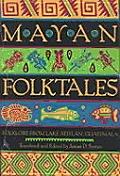 Mayan Folktales Folklore from Lake Atitlan Guatemala