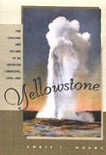 Yellowstone National Park Creation & Se