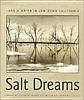 Salt Dreams Land & Water in Low Down California