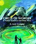 Circle of Wonder A Native American Christmas Story