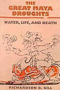 The Great Maya Droughts