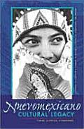 Nuevomexicano Cultural Legacy: Forms, Agencies, and Discourse