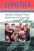 Joseno: Another Mayan Voice Speaks from Guatemala