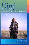 Dine A History Of The Navajos