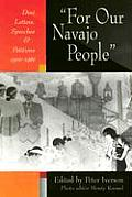 For Our Navajo People: Dine Letters, Speeches & Petitions, 1900-1960