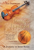 Paddy on the Hardwood A Journey in Irish Hoops