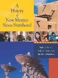 A History Of New Mexico Since Statehood by Richard Melzer