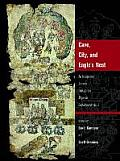 Cave, City, and Eagle's Nest Cave, City, and Eagle's Nest: An Interpretive Journey Through the Mapa de Cuauhtinchan No.an Interpretive Journey Through