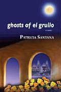 Ghosts of El Grullo