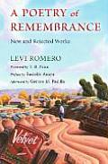 Poetry of Remembrance New & Rejected Works