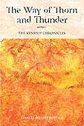 Way of Thorn & Thunder The Kynship Chronicles