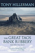 Great Taos Bank Robbery & Other True Stories