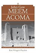 John Gaw Meem at Acoma: The Restoration of San Esteban del Rey Mission