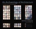 An archaeology of architecture; photowriting the built environment