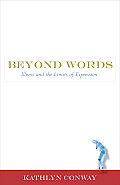 Beyond Words: Illness and the Limits of Expression