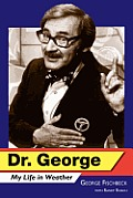 Dr. George: My Life in Weather
