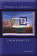 Progress on the Subject of Immensity (Mary Burritt Christiansen Poetry)