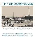 The Shoshoneans: The People of the Basin-Plateau (Recencies: Research and Recovery in Twentieth-Century American Poetics)