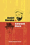 Amiri Baraka and Edward Dorn: The Collected Letters (Recencies: Research and Recovery in Twentieth-Century Americ)