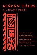 Mayan Tales from Chiapas, Mexico