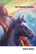 The Powwow Highway