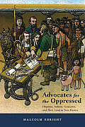 Advocates For The Oppressed: Hispanos, Indians, Genizaros, & Their Land In New Mexico by Malcolm Ebright