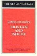Tristan and Isolde: Gottfried von Strassburg