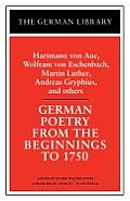 German Poetry From The Beginnings To 175