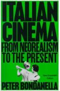 Italian Cinema From Neorealism 2nd Edition