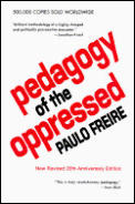Pedagogy of the Oppressed: 20th Anniversary Edition Cover