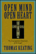 Open Mind, Open Heart: The Contemplative Dimension of the Gospel Cover