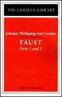 Faust: Johann Wolfgang von Goethe