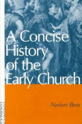 Concise History Of The Early Church