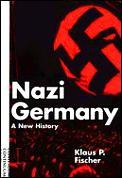 Nazi Germany A New History